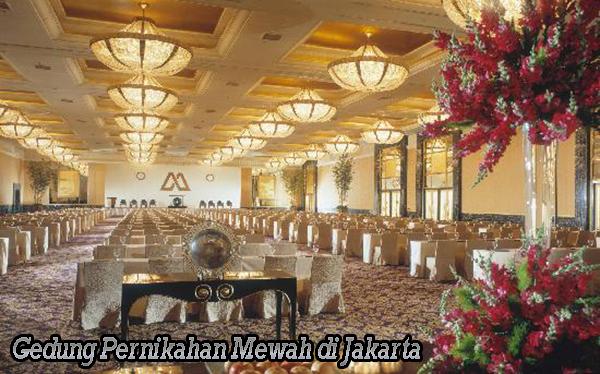 Gedung Pernikahan Mewah di Jakarta